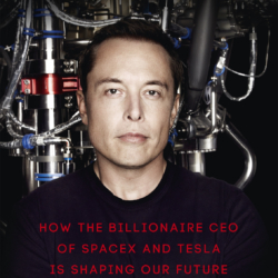 Elon Musk Hoe the Billionaire CEO of SpaceX and Tesla is Shaping Our Future.jpg